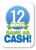 12 Month Same as Cash!